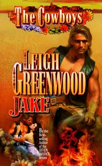 The Cowboys: Jake by Leigh Greenwood