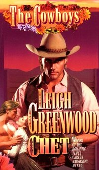 The Cowboys: Chet by Leigh Greenwood