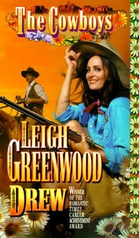 The Cowboys: Drew by Leigh Greenwood