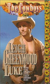 The Cowboys: Luke by Leigh Greenwood