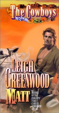 The Cowboys: Matt by Leigh Greenwood