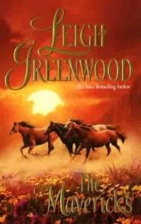 The Mavericks by Leigh Greenwood