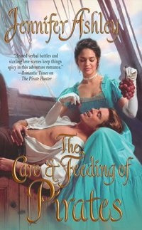 The Care & Feeding of Pirates by Jennifer Ashley