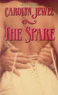 The Spare by Carolyn Jewel