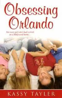 Obsessing Orlando by Kassy Tayler