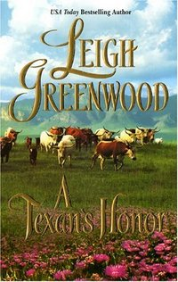 A Texan's Honor by Leigh Greenwood