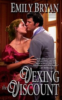 Vexing The Viscount by Emily Bryan
