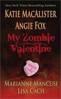 My Zombie Valentine by Marianne Mancusi