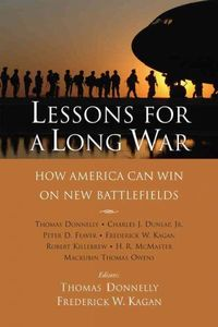 Lessons For A Long War by Thomas Donnelly