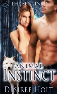Animal Instinct by Desiree Holt