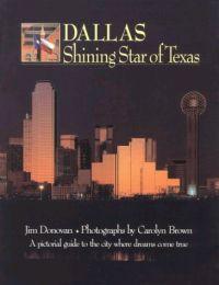Dallas: Shining Star of Texas