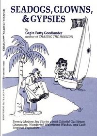 Sea Dogs, Clowns, & Gypsies