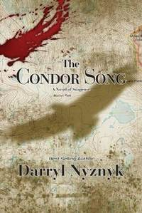 The Condor's Song by Darryl Nyznyk