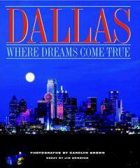 Dallas: Where Dreams Come True