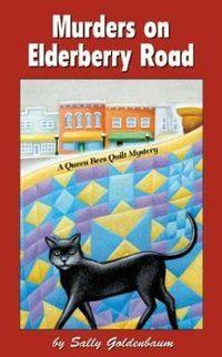 Murders On Elderberry Road by Sally Goldenbaum