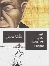 Last Of The Red Hot Poppas