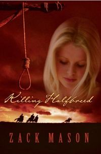 Killing Halfbreed