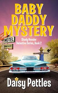 Baby Daddy Mystery