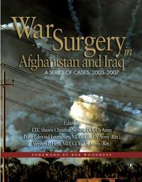 War Surgery in Afghanistan and Iraq