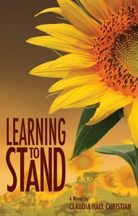 Learning to Stand by Claudia Hall Christian