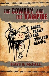 ROUGH TRAILS AND SHALLOW GRAVES