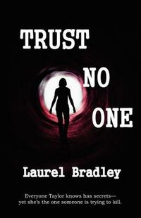 Trust No One by Laurel Bradley