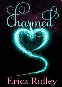 Charmed by Erica Ridley