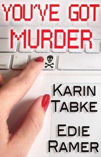 You've Got Murder by Karin Tabke
