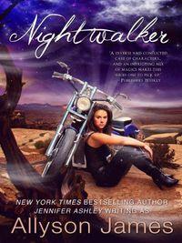Nightwalker by Allyson James