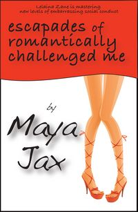 Escapades Of Romantically Challenged Me