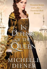 In Defense of the Queen by Michelle Diener