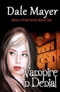 Vampire In Denial by Dale Mayer
