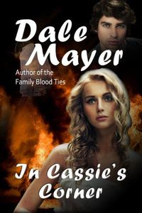 In Cassie's Corner by Dale Mayer