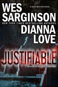 Justifiable by Wes Sarginson