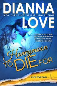 Honeymoon To Die For by Dianna Love