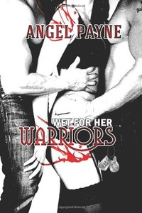 Wet For Her Warriors