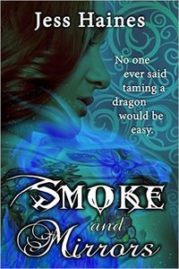 SMOKE AND MIRRORS by Jess Haines