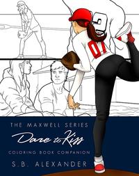 Dare To Kiss Coloring Book Companion