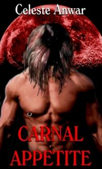 Carnal Desires Book 1: Carnal Appetite