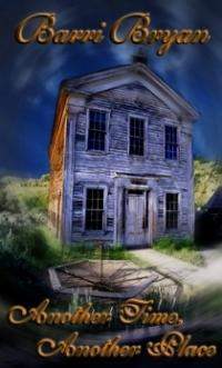 Another Time, Another Place by Barri Bryan