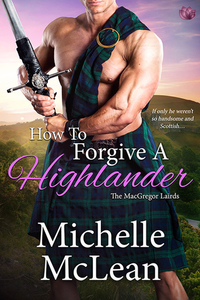 How to Forgive a Highlander