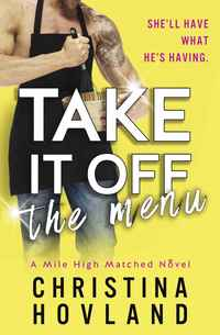 Win A Prize Pack from Christina Hovland to Celebrate the Release of Take It Off the Menu!