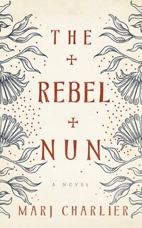 The Rebel Nun