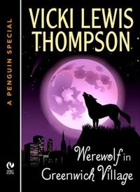 Werewolf in Greenwich Village by Vicki Lewis Thompson