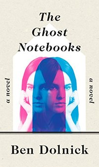 The Ghost Notebooks