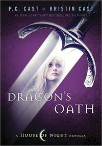 Dragon's Oath by Kristin Cast