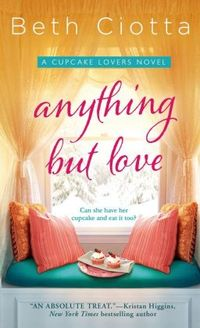 Anything But Love by Beth Ciotta