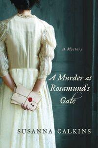 A Murder At Rosamund's Gate