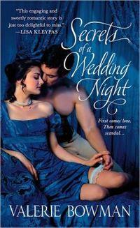 Secrets of a Wedding Night by Valerie Bowman