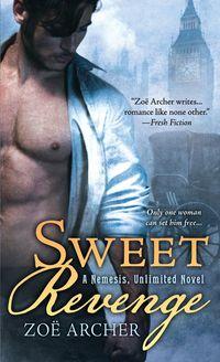 Sweet Revenge by Zoe Archer